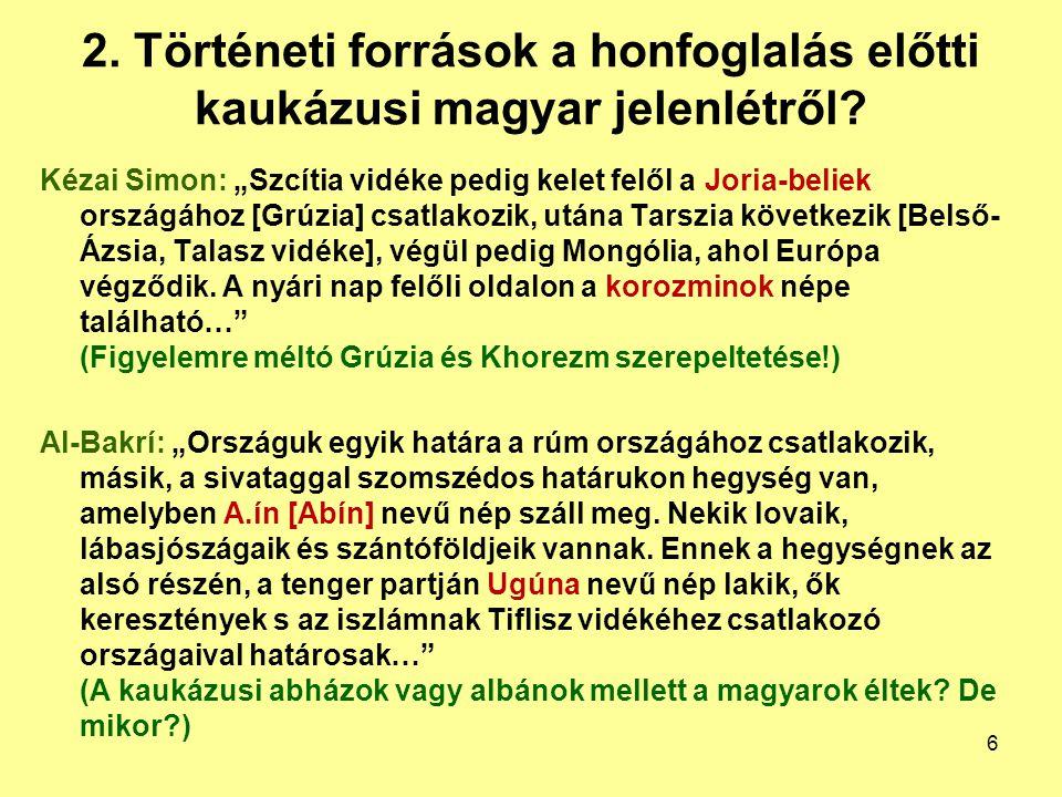 2. Történeti források a honfoglalás előtti kaukázusi magyar jelenlétről