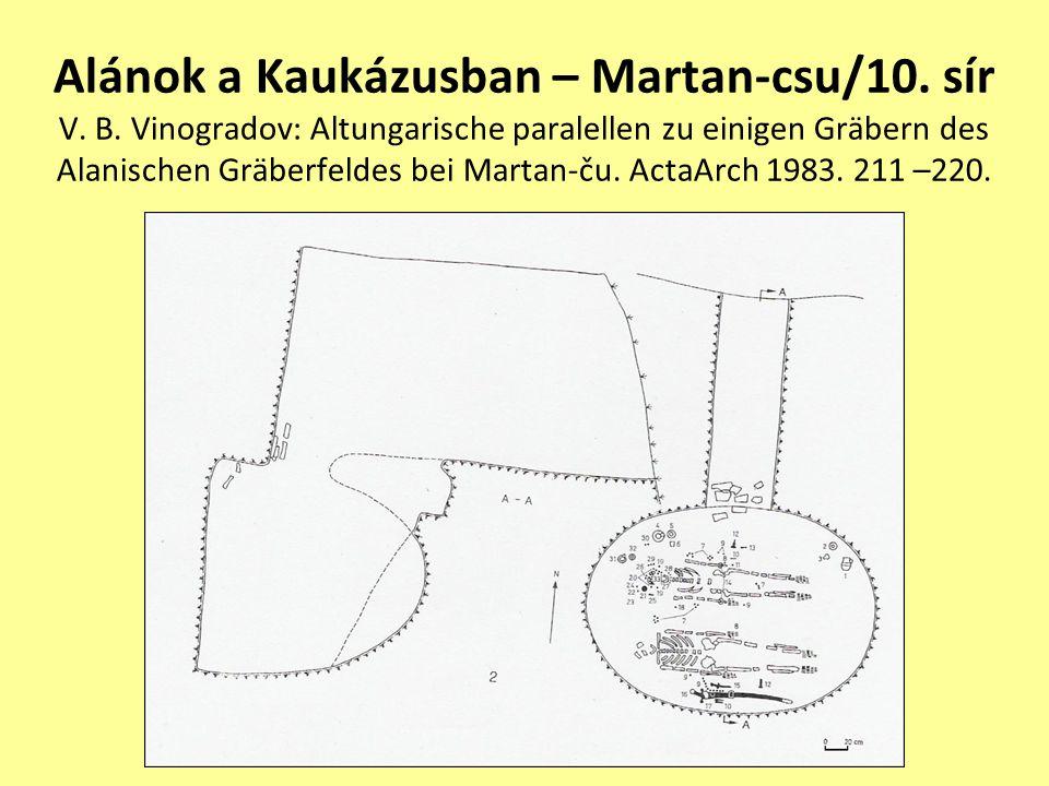 Alánok a Kaukázusban – Martan-csu/10. sír V. B