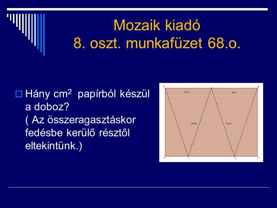 Mozaik kiadó 8. oszt. munkafüzet 68.o.