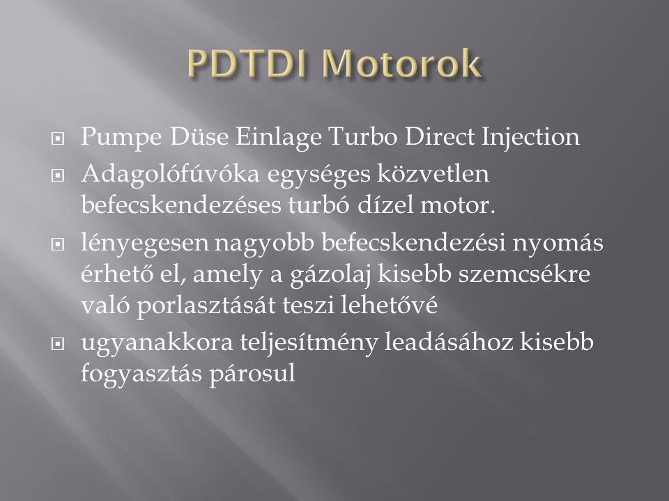 PDTDI Motorok Pumpe Düse Einlage Turbo Direct Injection