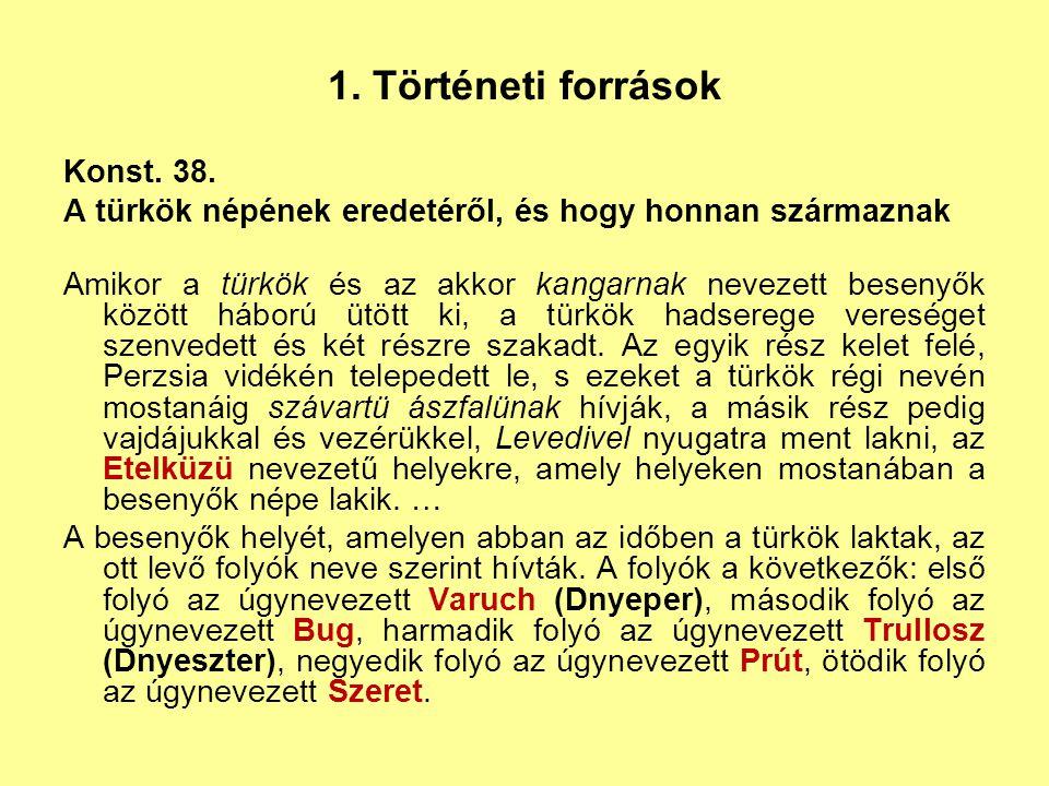 1. Történeti források Konst. 38.