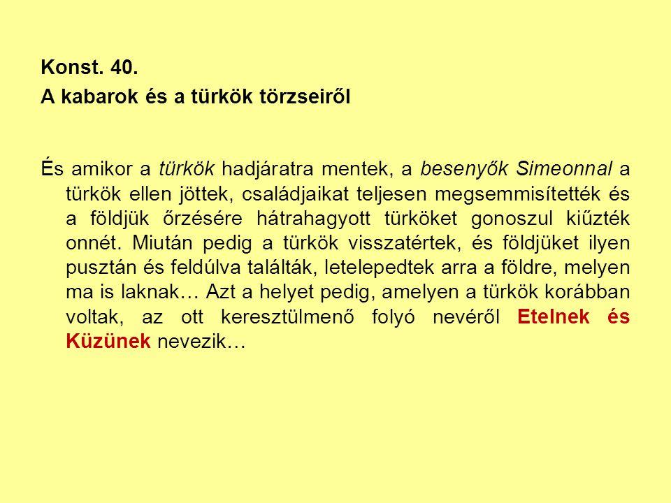 Konst. 40. A kabarok és a türkök törzseiről.