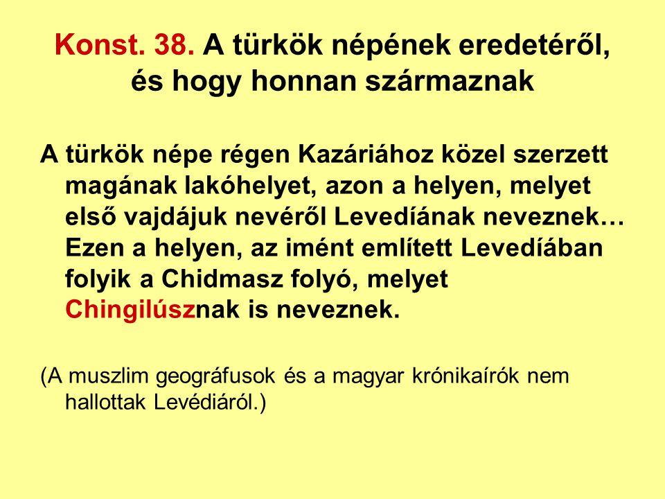 Konst. 38. A türkök népének eredetéről, és hogy honnan származnak