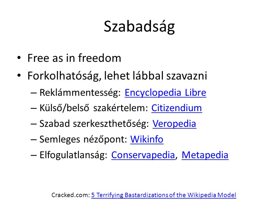 Cracked.com: 5 Terrifying Bastardizations of the Wikipedia Model