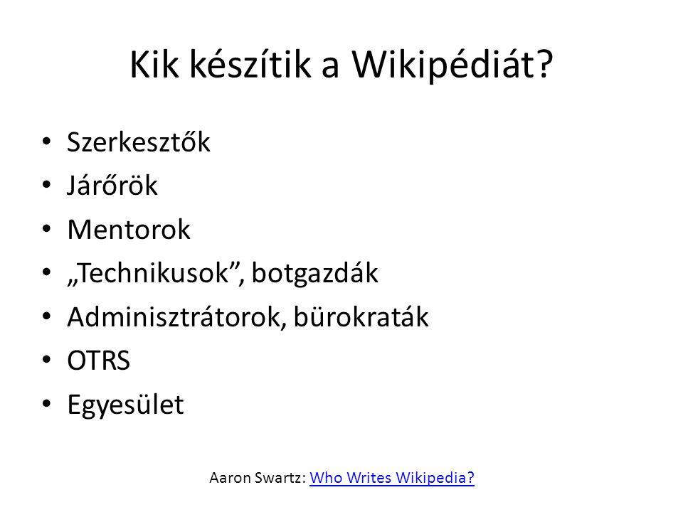 Kik készítik a Wikipédiát