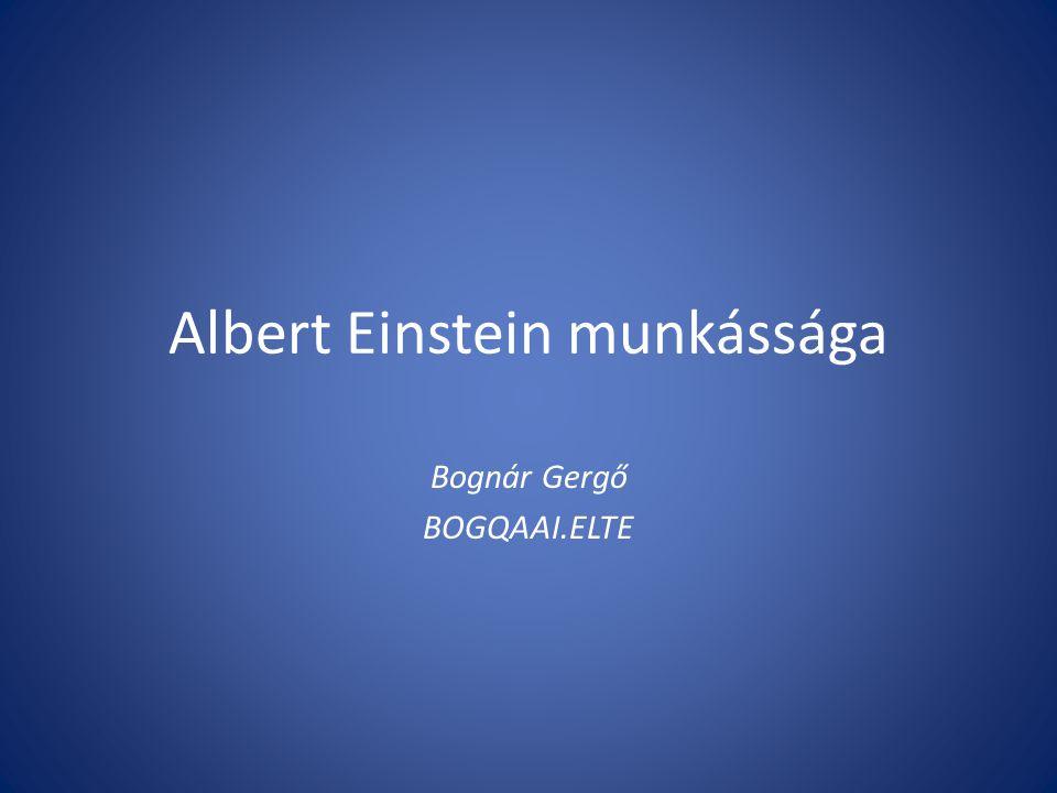 Albert Einstein munkássága