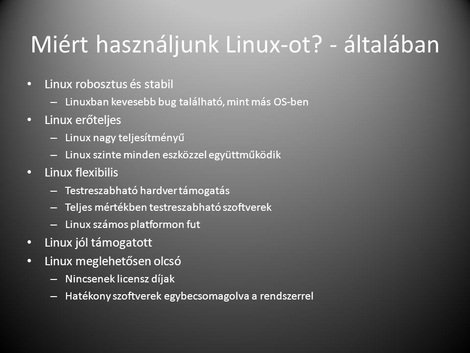 Miért használjunk Linux-ot - általában