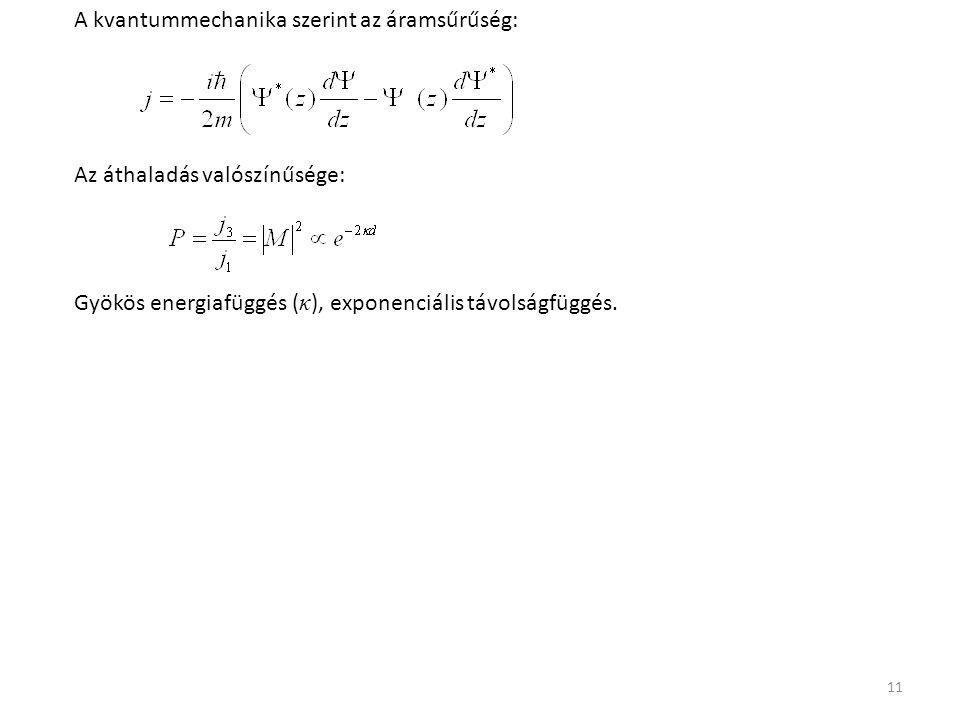A kvantummechanika szerint az áramsűrűség: