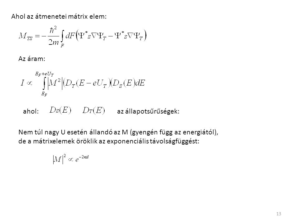 Ahol az átmenetei mátrix elem: