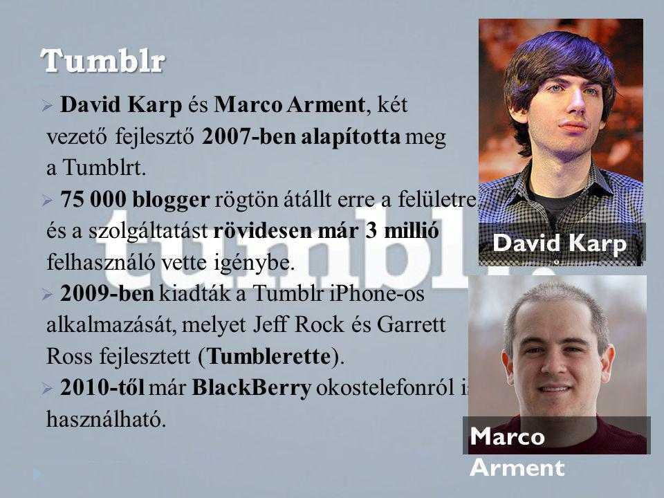 Tumblr David Karp Marco Arment David Karp és Marco Arment, két