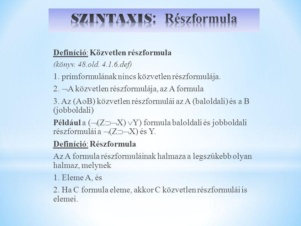 SZINTAXIS: Részformula