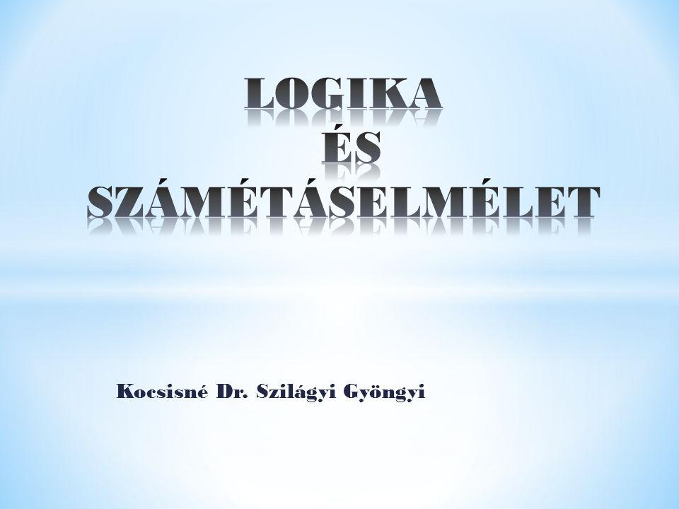 LOGIKA ÉS SZÁMÉTÁSELMÉLET