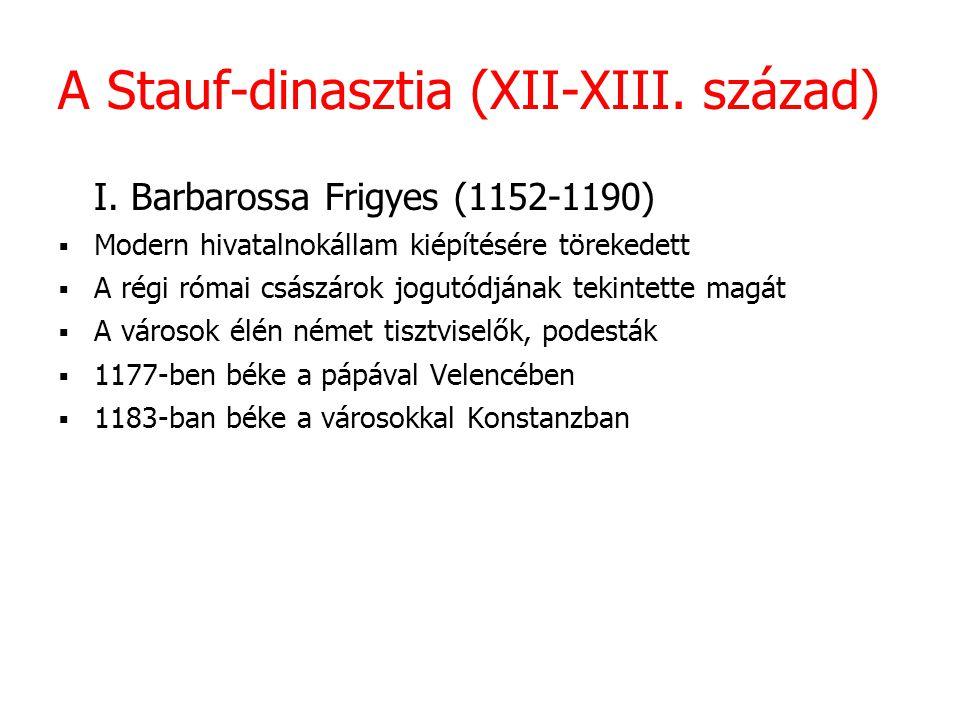 A Stauf-dinasztia (XII-XIII. század)