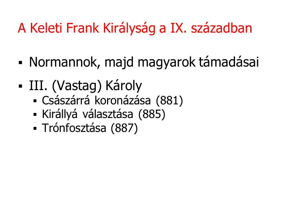 A Keleti Frank Királyság a IX. században