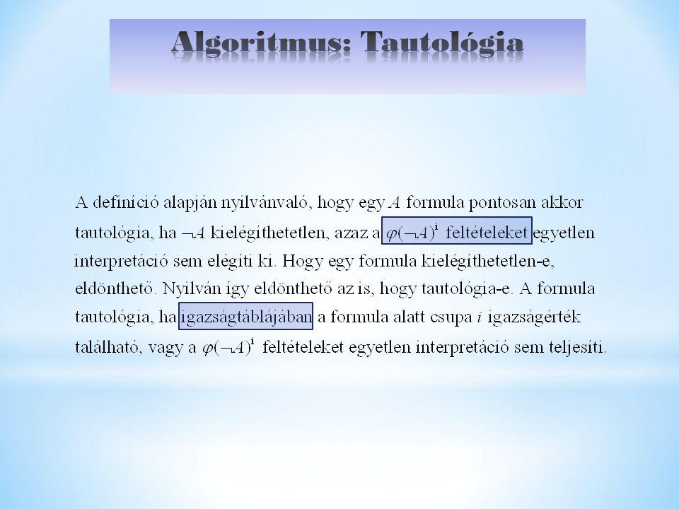 Algoritmus: Tautológia