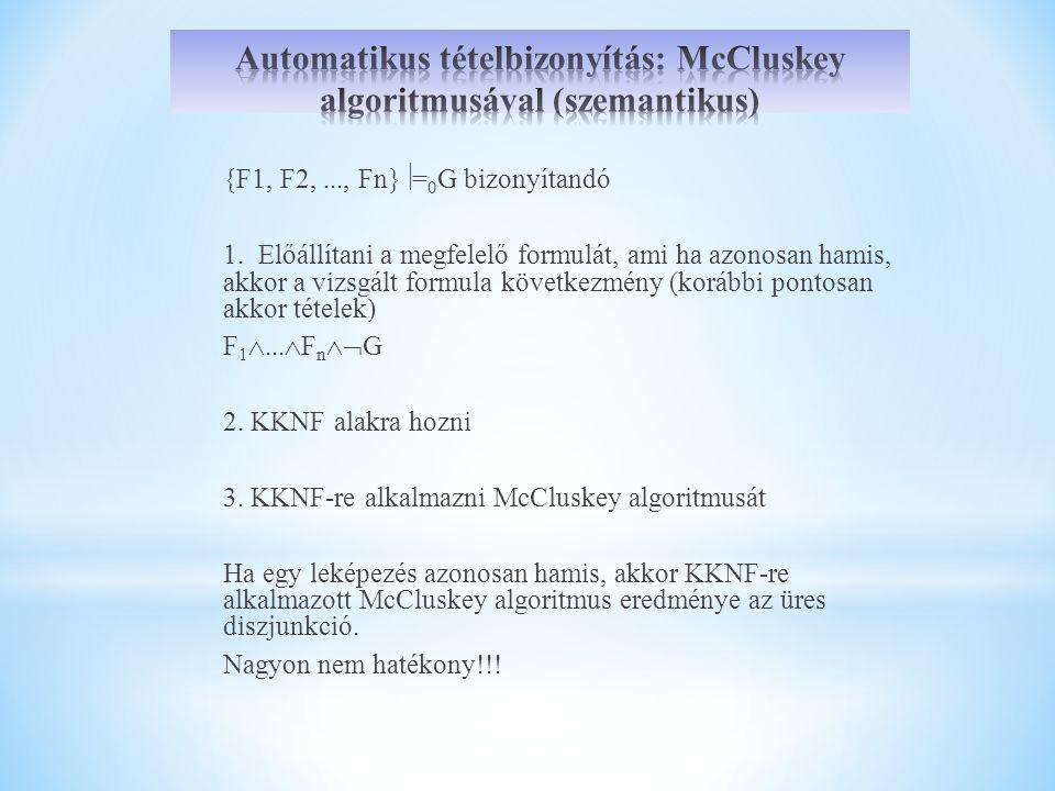 Automatikus tételbizonyítás: McCluskey algoritmusával (szemantikus)