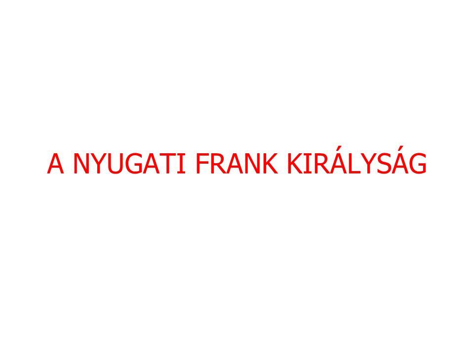 A NYUGATI FRANK KIRÁLYSÁG
