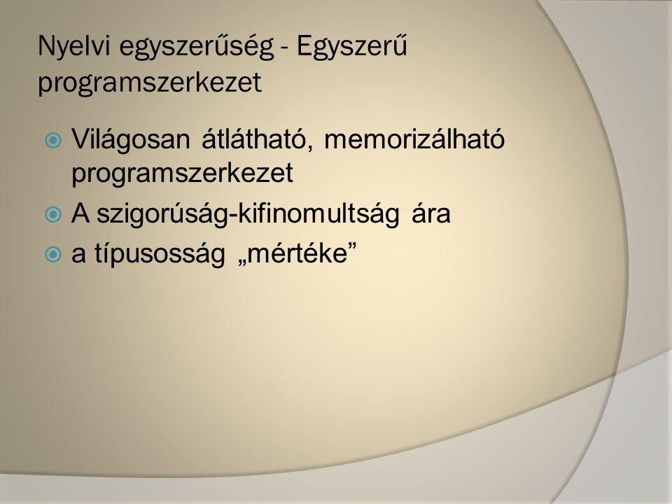 Nyelvi egyszerűség - Egyszerű programszerkezet