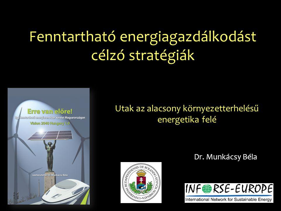 Fenntartható energiagazdálkodást célzó stratégiák