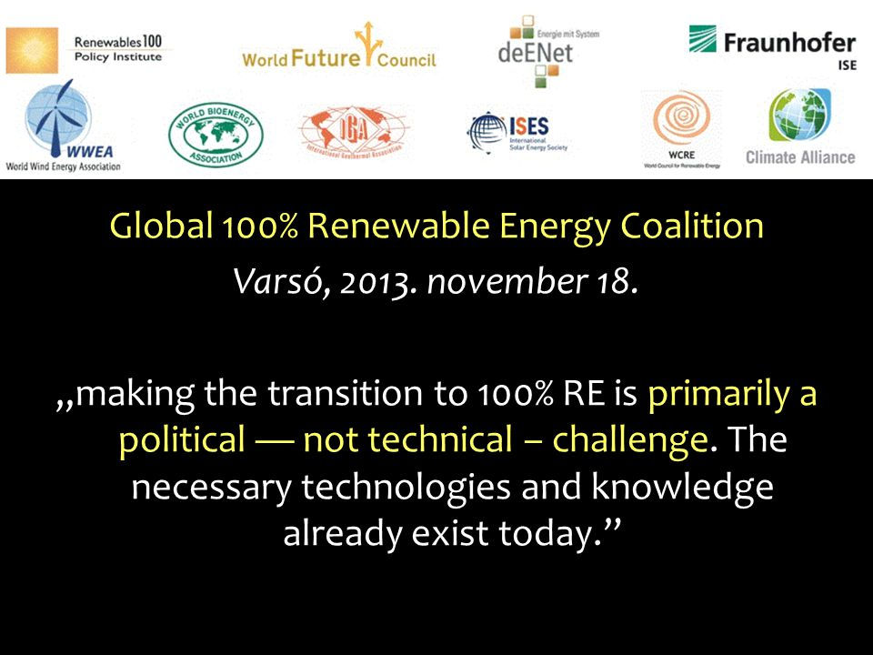Global 100% Renewable Energy Coalition Varsó, 2013. november 18
