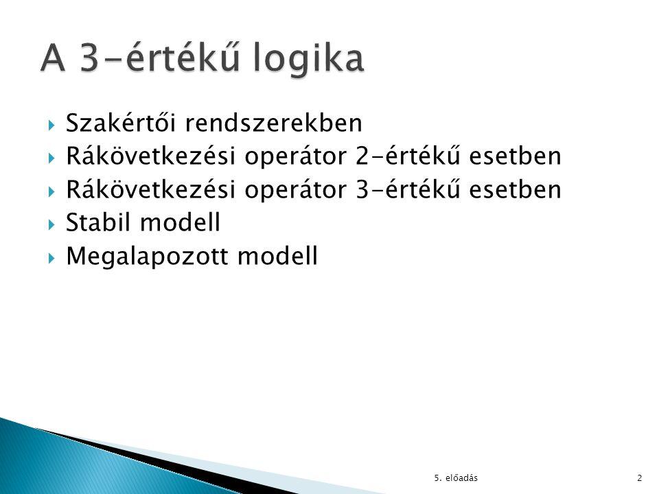 A 3-értékű logika Szakértői rendszerekben