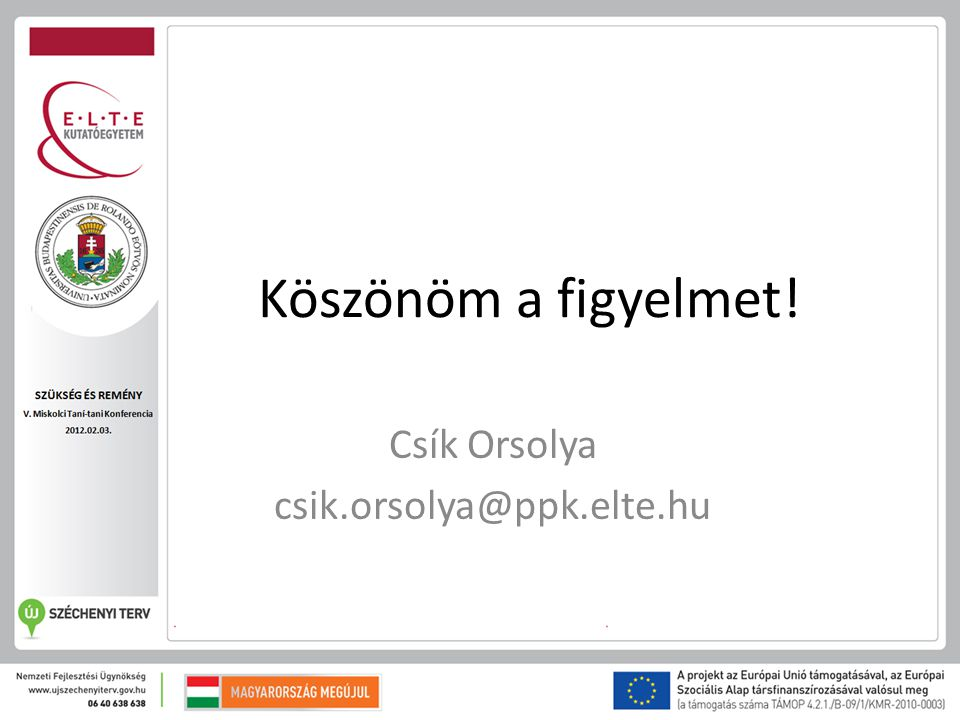 Csík Orsolya csik.orsolya@ppk.elte.hu