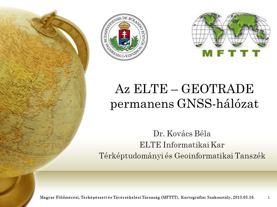 Az ELTE – GEOTRADE permanens GNSS-hálózat