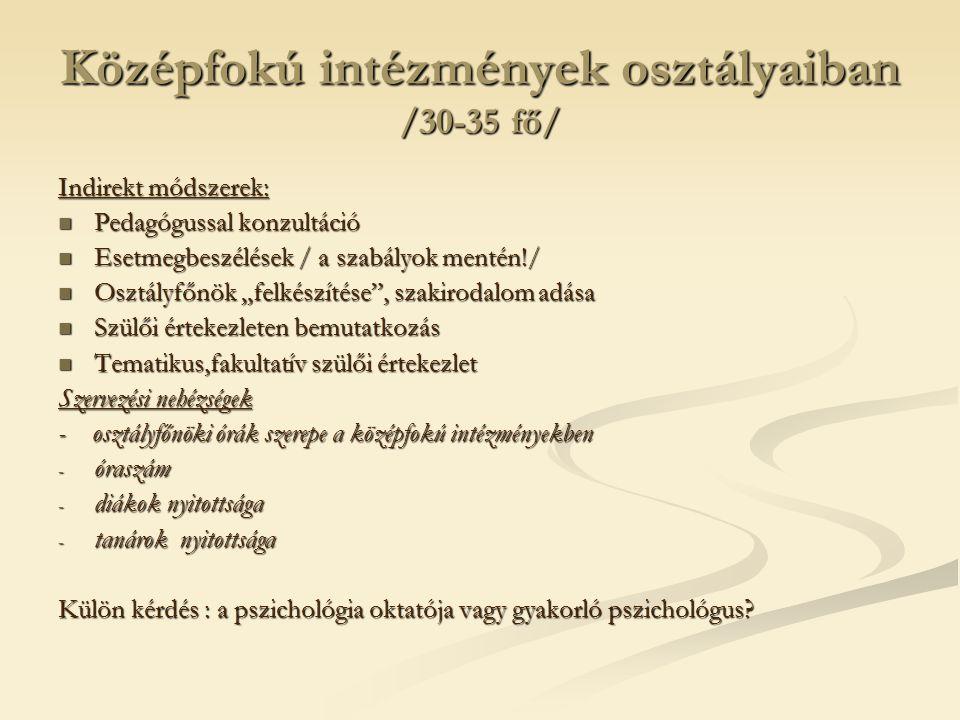 Középfokú intézmények osztályaiban /30-35 fő/