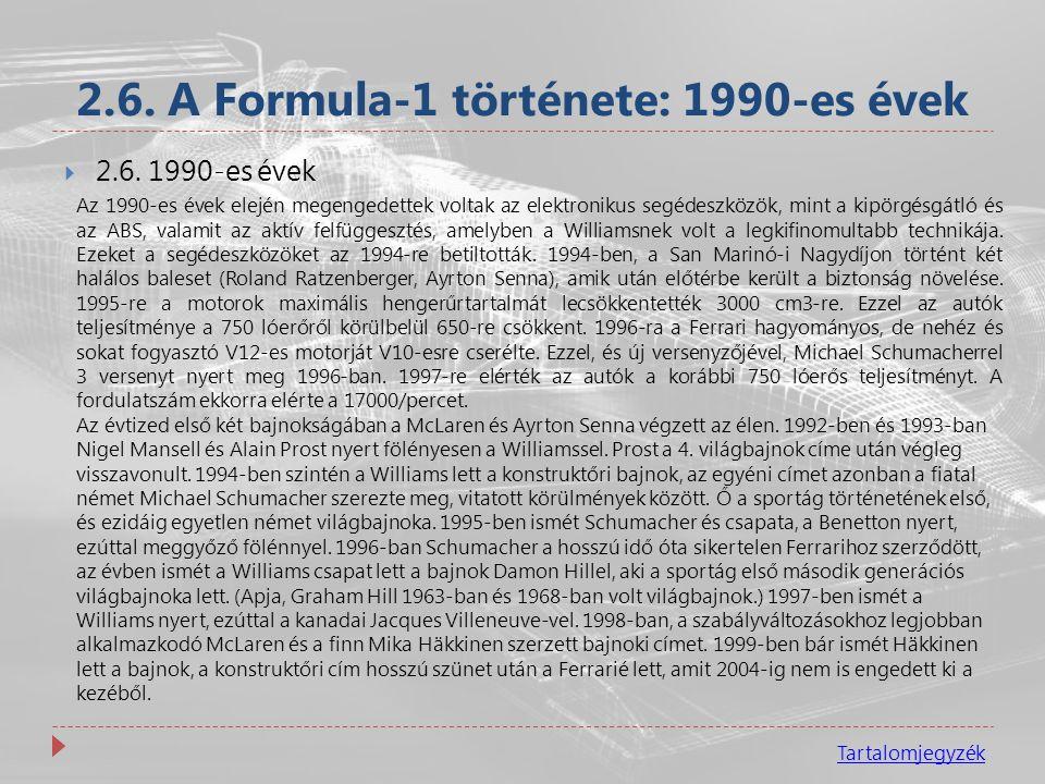 2.6. A Formula-1 története: 1990-es évek