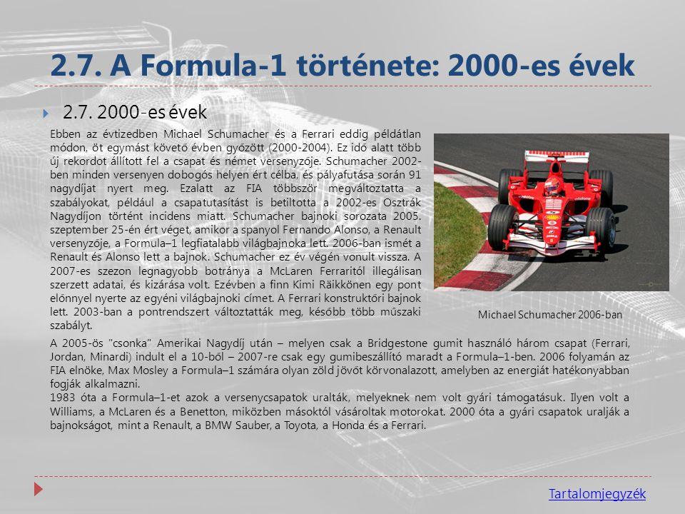 2.7. A Formula-1 története: 2000-es évek
