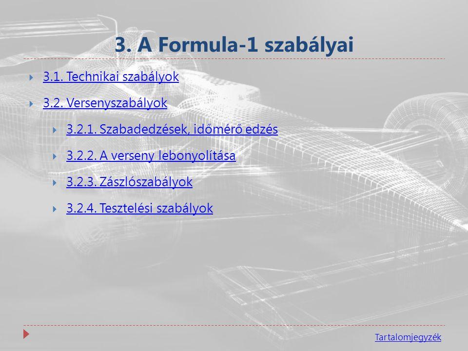3. A Formula-1 szabályai 3.1. Technikai szabályok