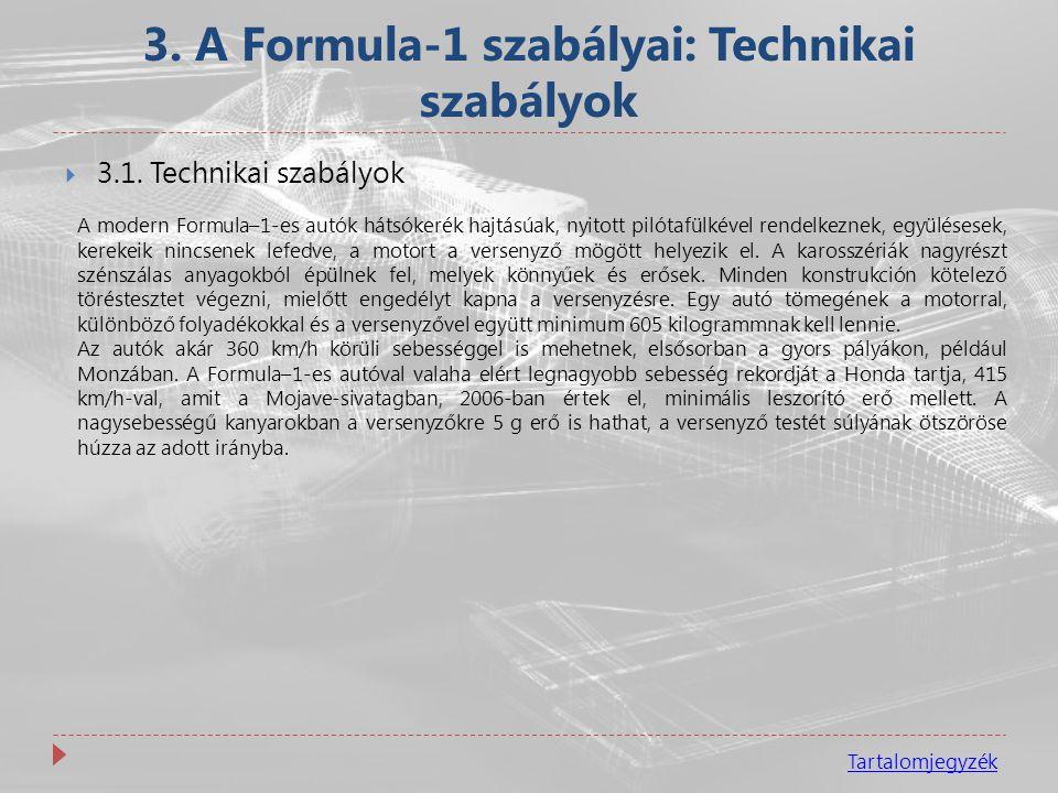 3. A Formula-1 szabályai: Technikai szabályok