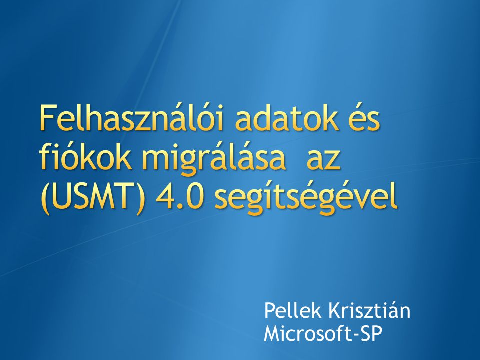 Felhasználói adatok és fiókok migrálása az (USMT) 4.0 segítségével