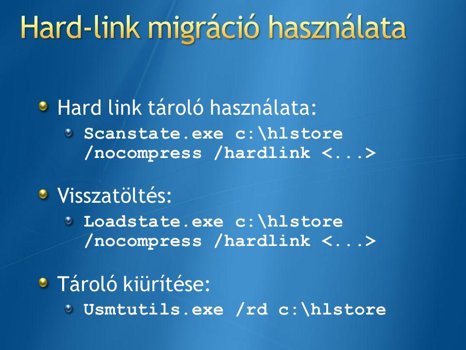 Hard-link migráció használata