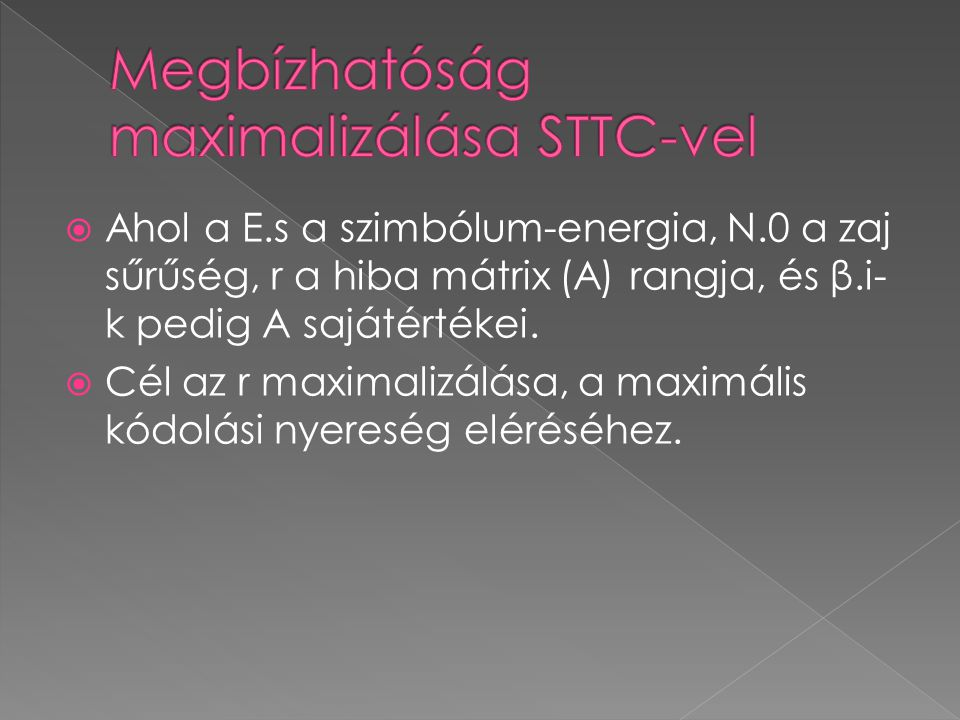 Megbízhatóság maximalizálása STTC-vel
