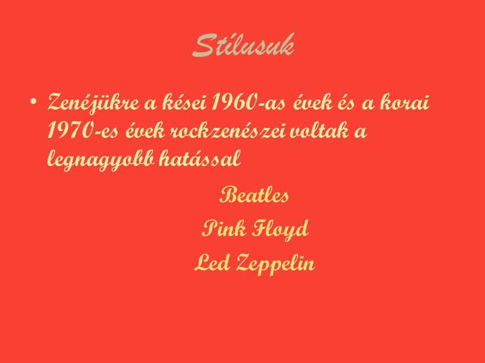 Stílusuk Zenéjükre a kései 1960-as évek és a korai 1970-es évek rockzenészei voltak a legnagyobb hatással.