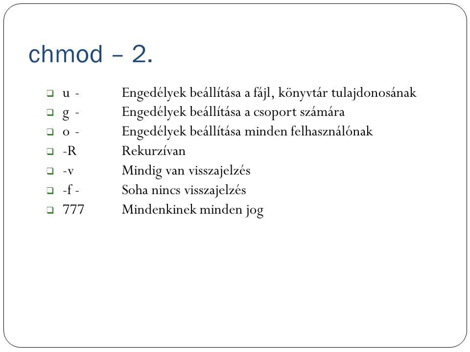 chmod – 2. u - Engedélyek beállítása a fájl, könyvtár tulajdonosának