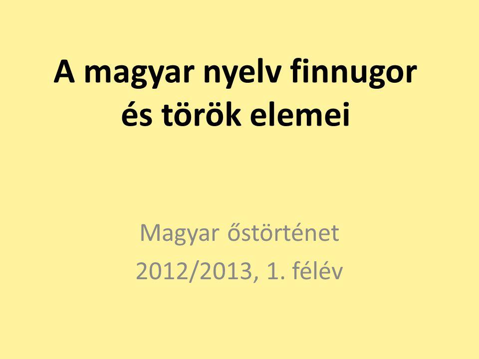 A magyar nyelv finnugor és török elemei