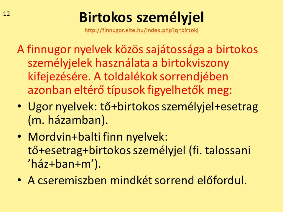 Birtokos személyjel http://finnugor.elte.hu/index.php q=birtokj
