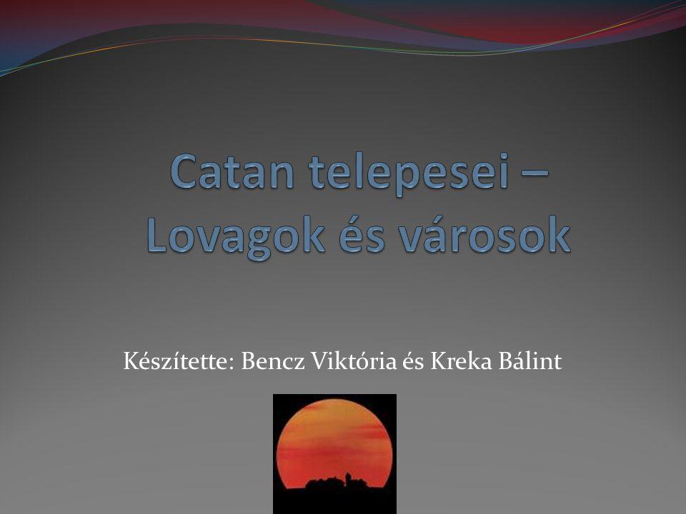 Catan telepesei – Lovagok és városok
