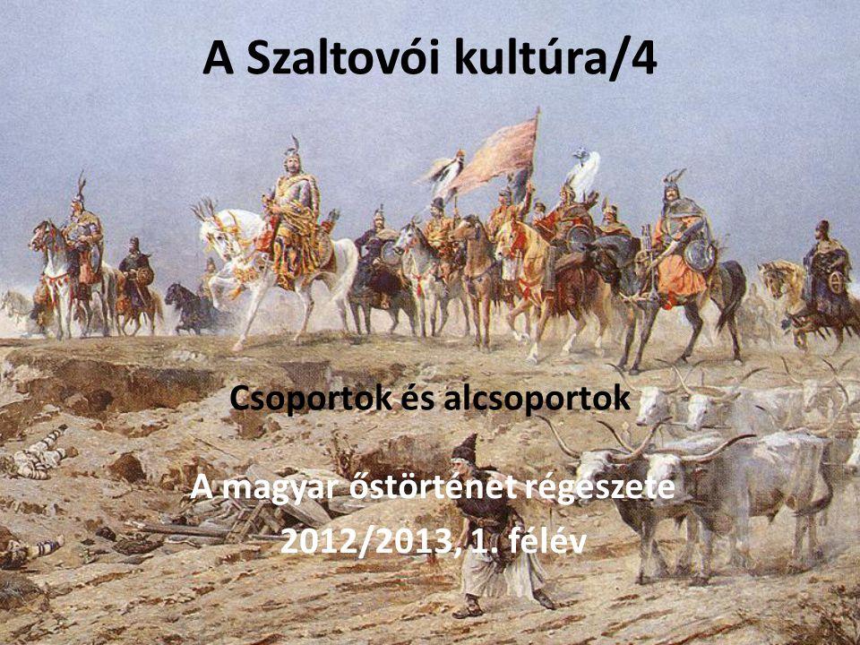 A Szaltovói kultúra/4 Csoportok és alcsoportok