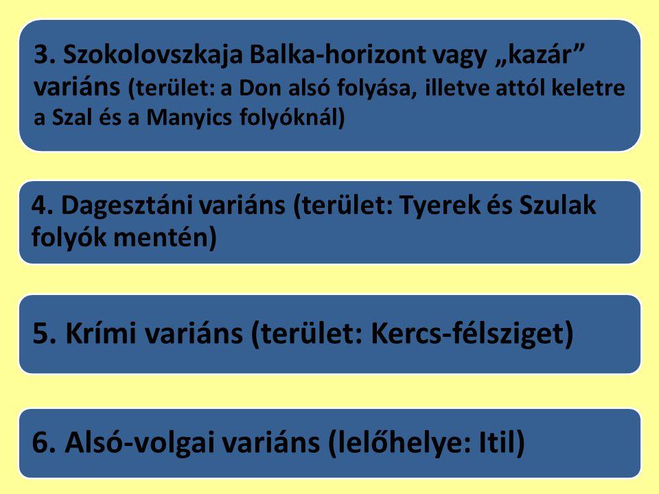 5. Krími variáns (terület: Kercs-félsziget)