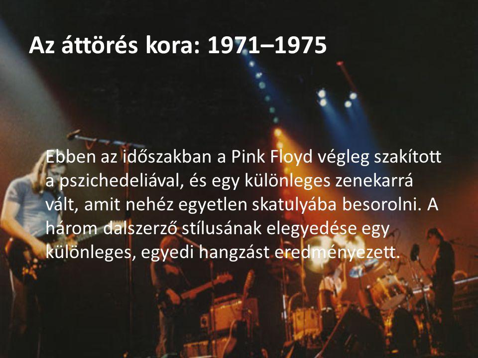 Az áttörés kora: 1971–1975