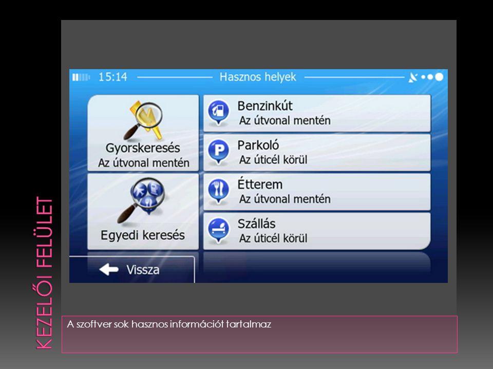 Kezelői felület A szoftver sok hasznos információt tartalmaz