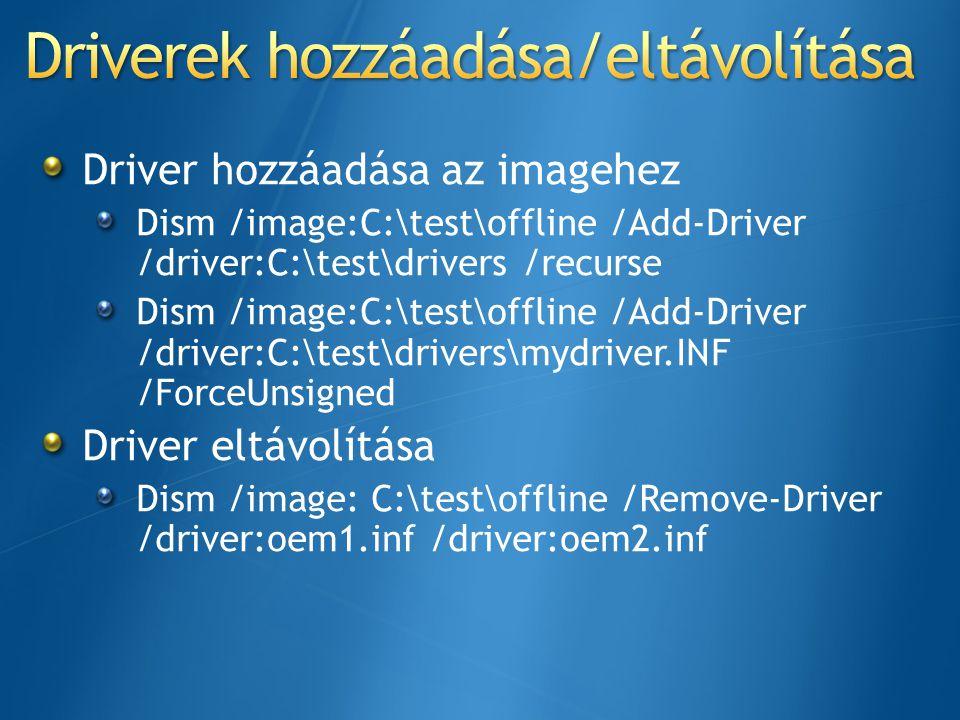 Driverek hozzáadása/eltávolítása