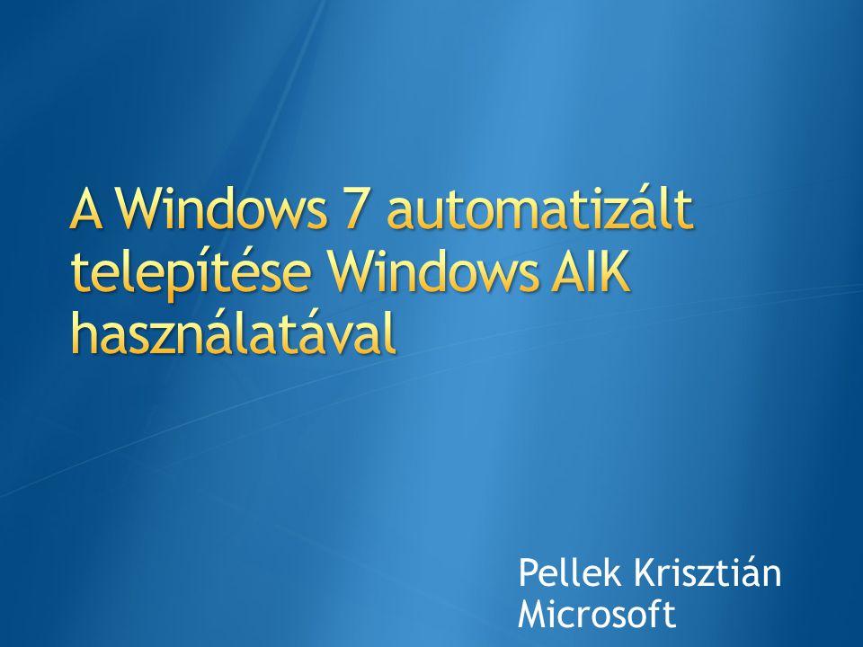 A Windows 7 automatizált telepítése Windows AIK használatával