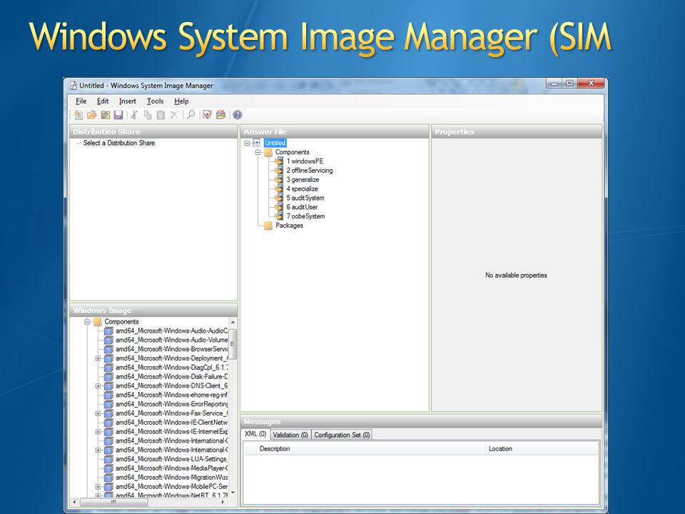 Windows System Image Manager (SIM