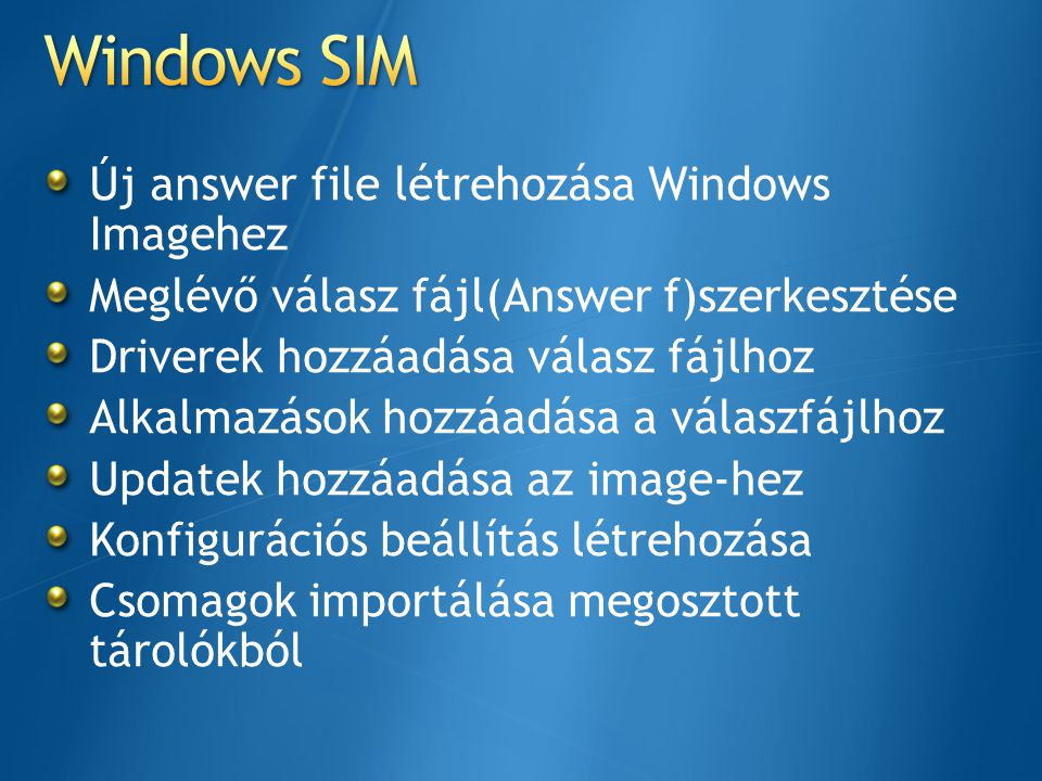 Windows SIM Új answer file létrehozása Windows Imagehez