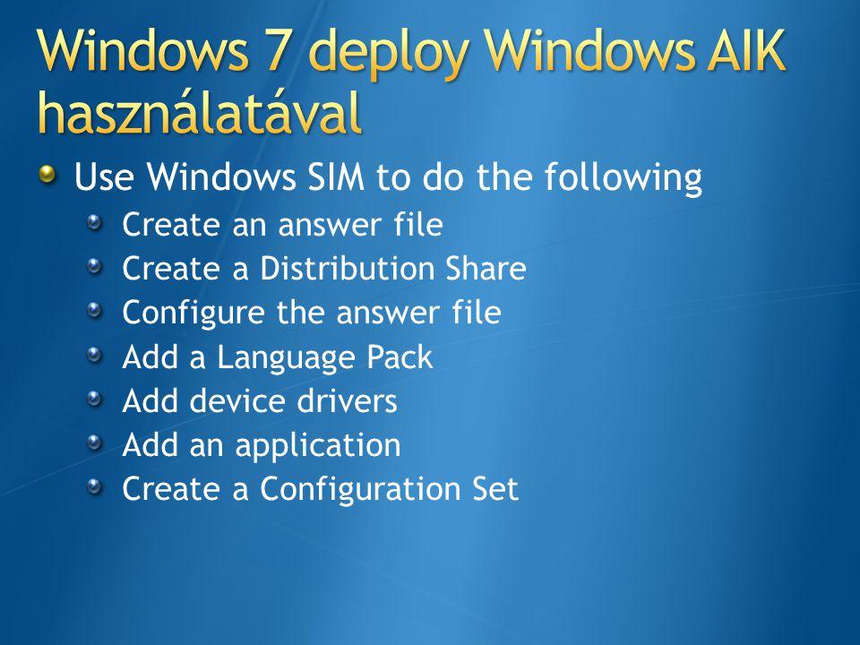 Windows 7 deploy Windows AIK használatával