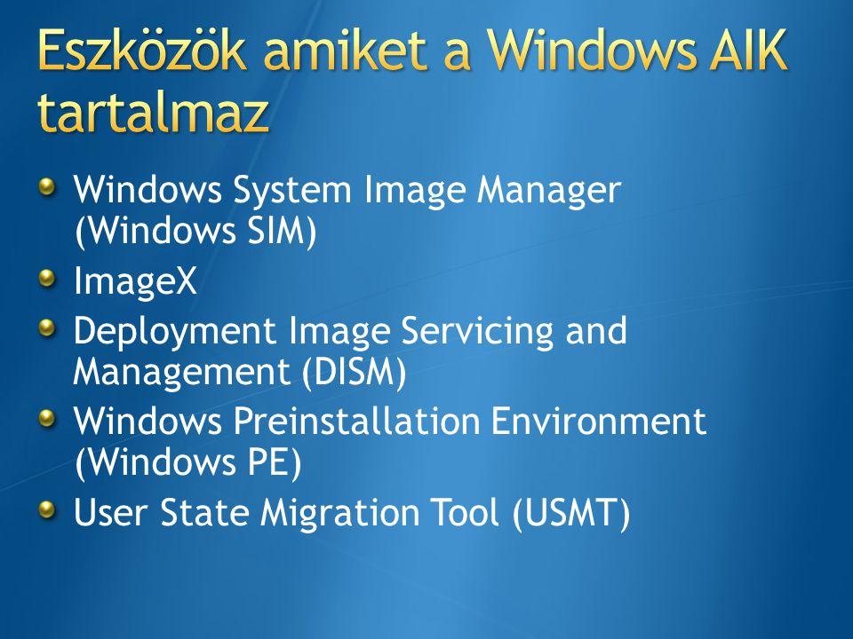 Eszközök amiket a Windows AIK tartalmaz